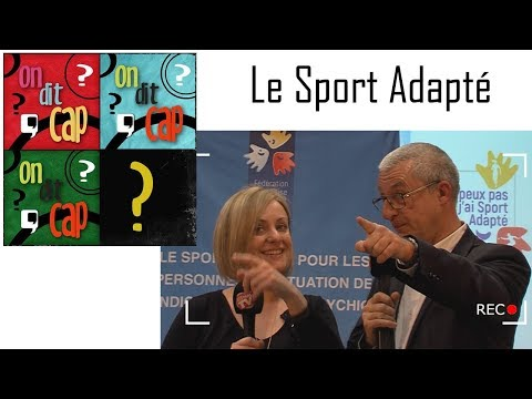 On Dit Cap 1ère Le Sport Adapté