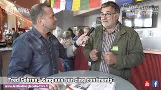 Fred Cebron au 30ème festival des Globe-Trotter 2018