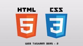 CSS ile Web Sayfası Tasarımı web tasarım dersleri 2