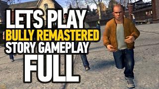 Bully PS4 Edition Walkthrough Full Game - Live Stream (1080p)