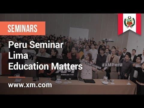 XM.COM - 2018 - Peru Seminar - Lima - Education Matters