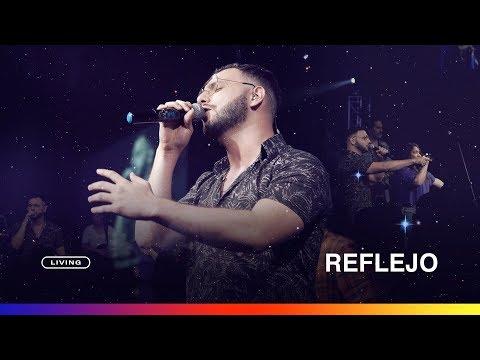 LIVING - Reflejo (Videoclip Oficial)