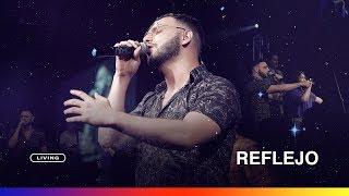 Living   Reflejo (videoclip Oficial)
