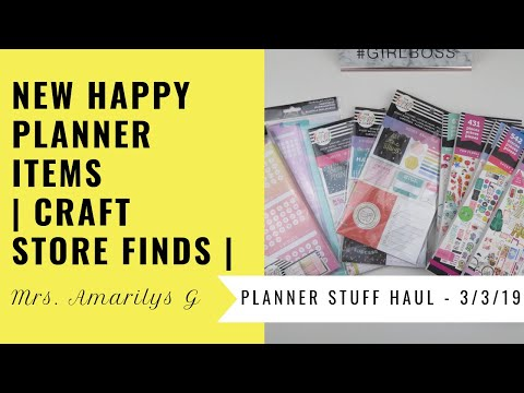 The Happy Planner | March 2019 Releases | Craft Store Finds | Planner Stuff Haul 2