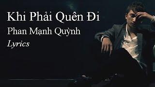 Khi Phải Quên Đi - Phan Mạnh Quỳnh (Lyrics Lossless)