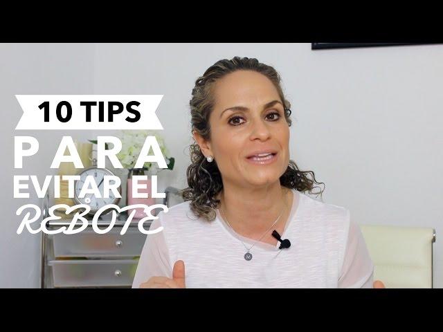10 TIPS PARA EVITAR EL EFECTO REBOTE ( YO - YO DIET) / ANUTRICIONAL TV