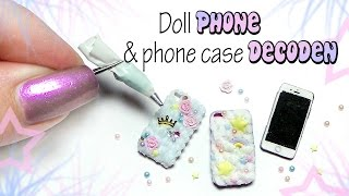 Miniature PHONE & DECODEN Phone Case Tutorial // Dolls/Dollhouse
