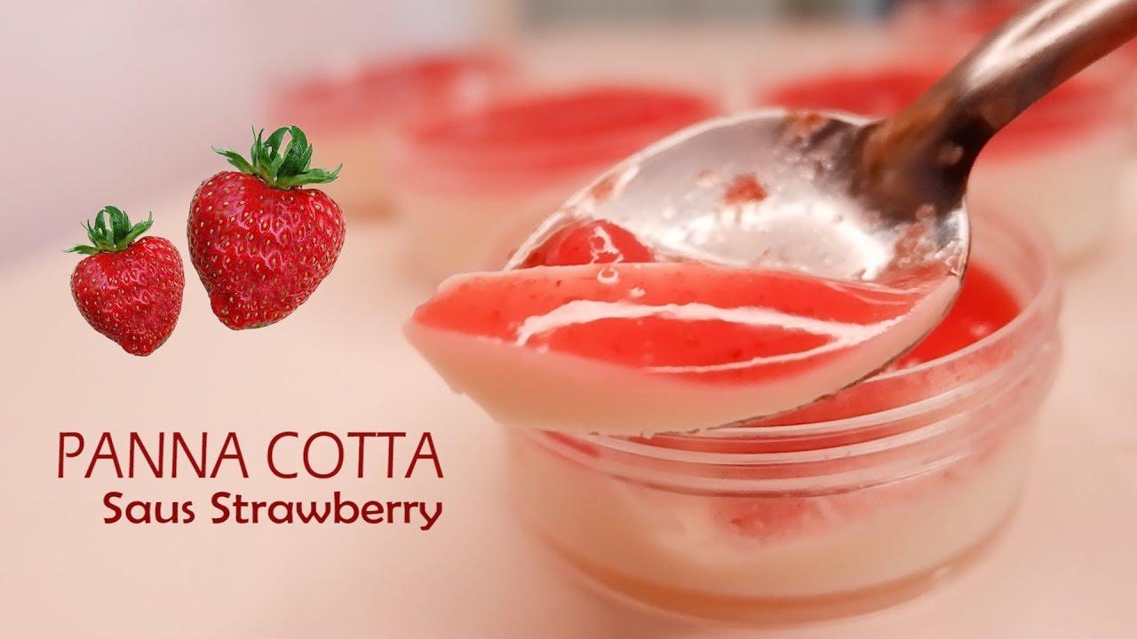 Resep Cara Bikin Omura Panna Cotta Dessert Saus Strawberry ...