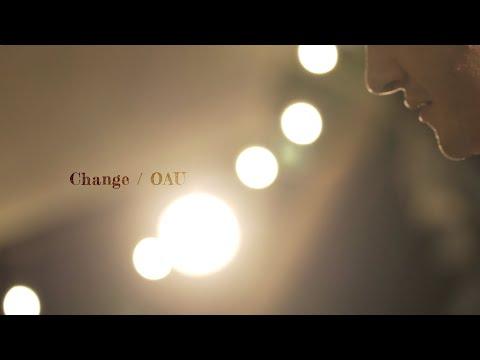 OAU「Change」