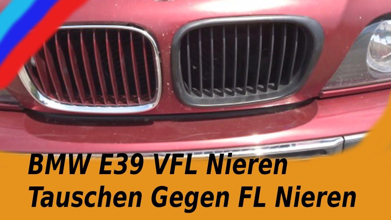 BMW E39 VFL Nieren Tauschen Gegen FL Nieren - YouTube