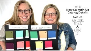 New 2018-19 Catalog Transition Series - New Colors, New Ink Pads and Retiring List - Part 1 of 3