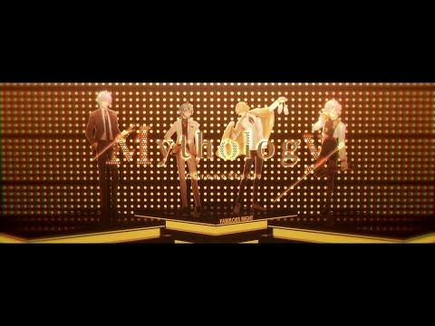 【FABULOUS NIGHT】クロノスタシス / 1st Host Song「Mythology」 MV -Long Ver.-