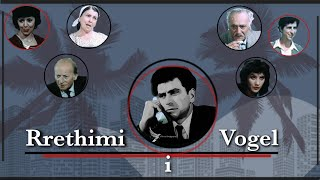 Rrethimi I Vogel ⭕ Filma 🎬 Shqiptare 🇦🇱 Albanian 🇦🇱 Movies 🎥
