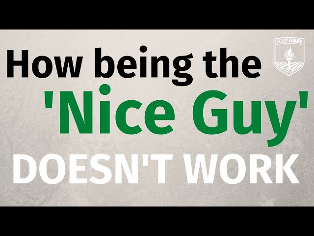 Problems with Being the Nice Guy