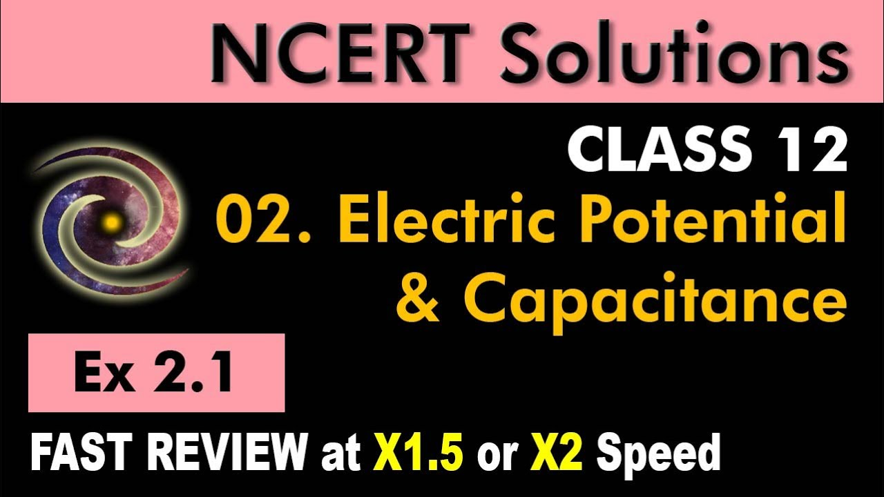 Class 12 Physics NCERT Solutions | Ex 2 1 Chapter 2 | Electrostatics  Potential & Capacitance