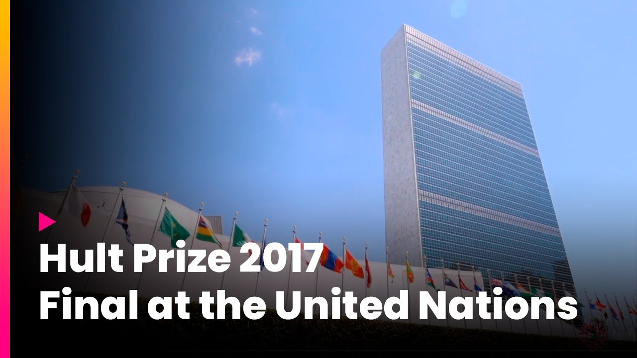 Hult Prize 2017 Final at the United Nations