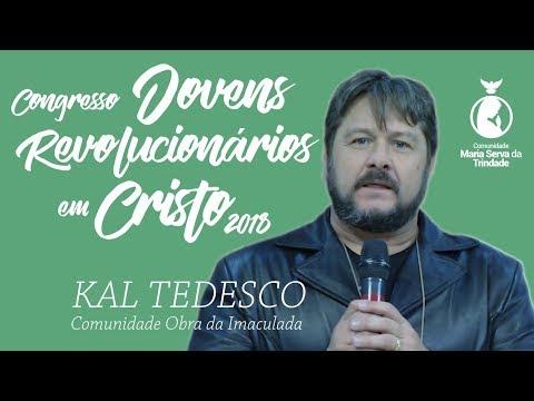 CONGRESSO DE JOVEM 2018 // KAL TEDESCO // 2° PREGAÇÃO