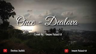 Cover Lagu Karaoke || Once - Dealova || Cover by : Imam Faisal18