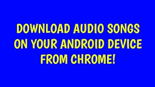 Download audio/mp3 songs for FREE!   Android 2018