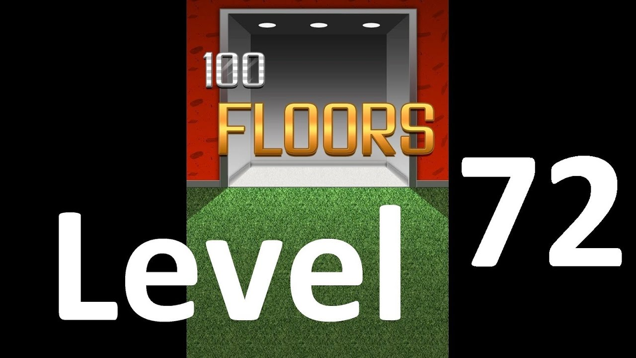 100 Floors Level 72 Solution Floor 72 Youtube