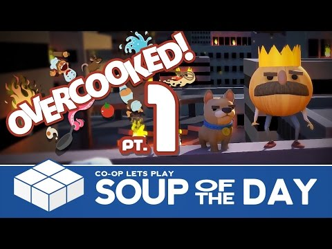 Overcooked #1 - Soup of the Day | 2 Player Co-op Gameplay