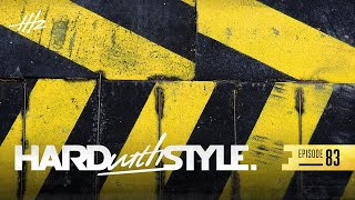 Headhunterz - HARD with STYLE Episode 83