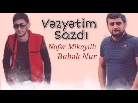 Nofer Mikayilli ft Babek Nur - Canimnan Ellesirem 2021