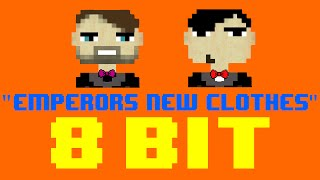 Emperors New Clothes (8 Bit Remix Cover Version) [Tribute to Panic! At The Disco] - 8 Bit Universe