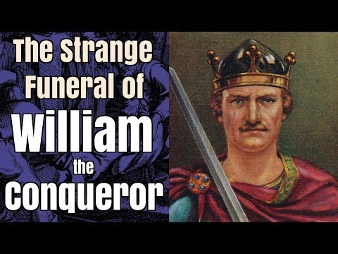 The Strange Funeral of William the Conqueror, 1087