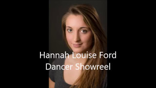 Hannah Louise Ford 2017 Dancer Showreel
