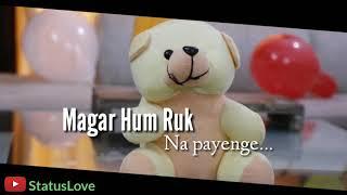 Falak Roke Zameen Roke WhatsApp Status