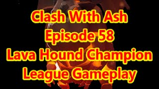 Clash of Clans Lava Hound Gameplay Vs Max Base - How To Two Star - Strategy and more!