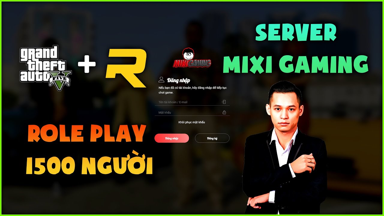 Hướng dẫn chơi GTA 5 – Roleplay Server Mixi Gaming – RAGE MP – Sức chứa 1500 | Epic Game 2020