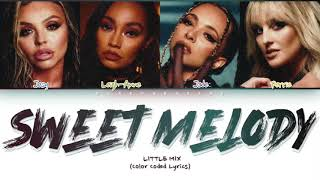 Download Little Mix - Sweet Melody (Color Coded Lyrics)