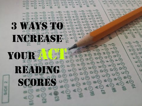 3 Ways To Increase Your ACT Reading Score To a 36