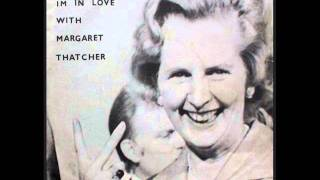 Download not sensibles, I'm in Love With Margaret Thatcher MP3 song and Music Video