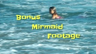 Bonus Behind The Scenes Footage: Mermaids Secrets of the Deep