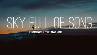 Florence + The Machine - Sky Full Of Song (Lyrics)