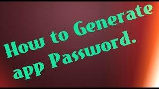 How to Generate App Password