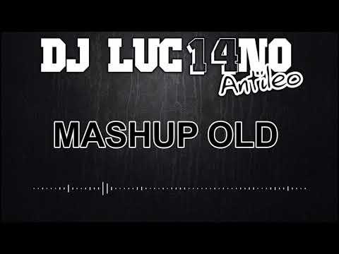 MASHUP OLD (Perreo Cumbiero) - Mixer Zone Dj Luc14no Antileo - MIX