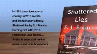 Shattered Lies Long Trailer