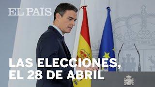 PEDRO SÁNCHEZ convoca ELECCIONES el 28 DE ABRIL | España