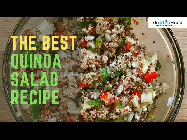 The Best Quinoa Salad Recipe | Healthy Dinner Diet | Diabetes-Friendly Diet | Dr. Akhila Vinod