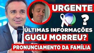 Verdade sobre a partida de Gugu Liberato, MORREU ou Não? Novas informações chegam Saiba nesse vídeo!