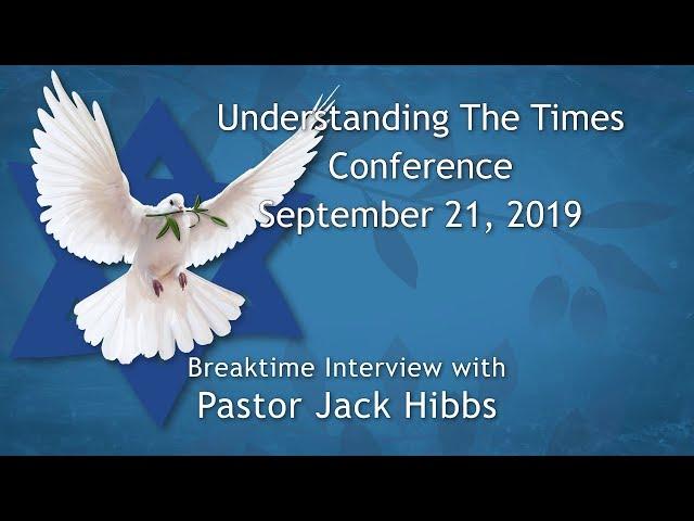 Understanding the Times Conference 2019 Breaktime Interview – Pastor Jack Hibbs