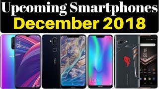 Upcoming Mobile Phones In India December 2018 | Upcoming Smartphones Launching In December 2018