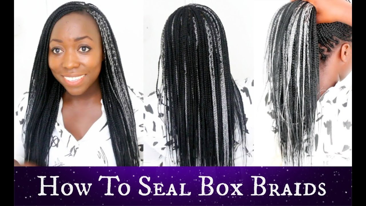 How To Seal Ends Of Box Braids Your Own Hair Best Results Natural Protective Style Part 3