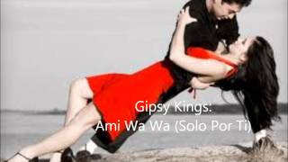 Watch Gipsy Kings Ami Wa Wa video
