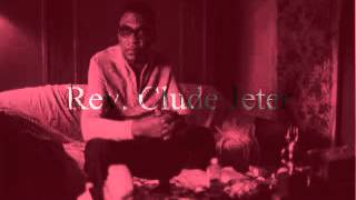 Rev Claude Jeter - Last Mile Of The Way