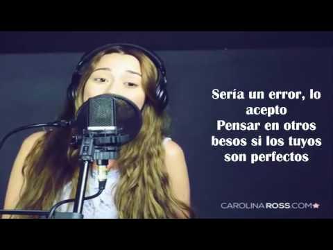 Sería Un Error - Regulo Caro (Carolina Ross Cover) ( LETRA + VIDEO )